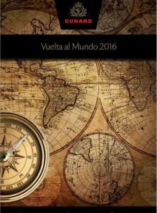 catalogos vuelta al mundo en crucero 2016 cunard